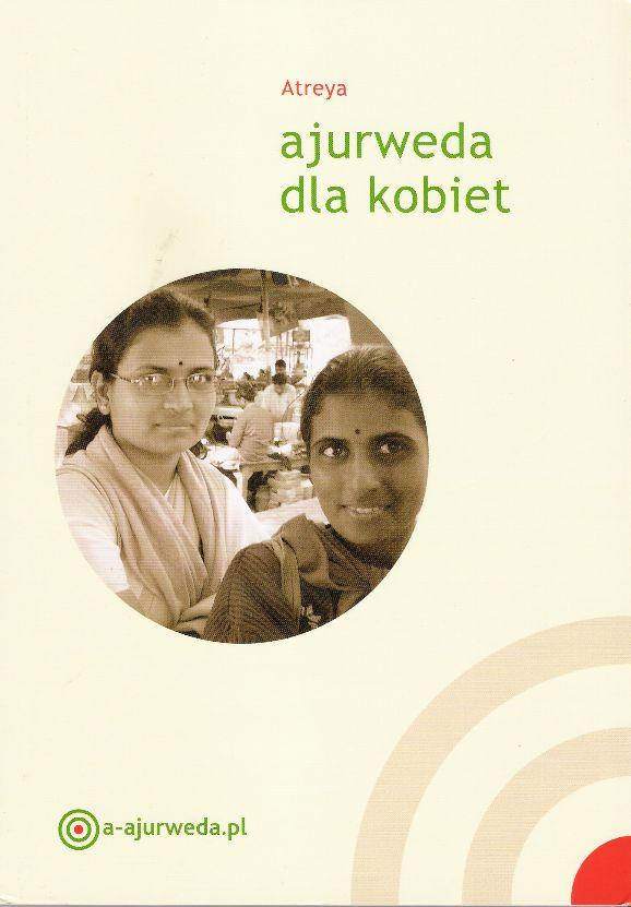 Atreya, Ajurweda dla kobiet, fot. materiały prasowe