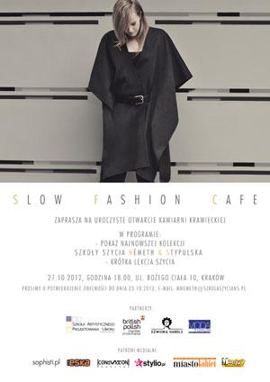 Slow Fashion Cafe - plakat na otwarcie