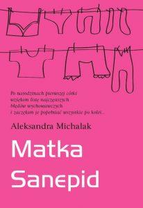 Matka Sanepid autorstwa Aleksandry Michalak