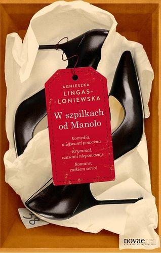 """""""W szpilkach od Manolo"""" Agnieszka Lingas-Łoniewska"""