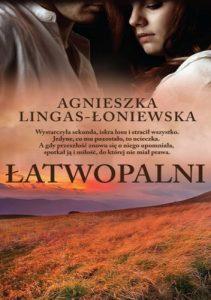"""""""Łatwopalni"""" Agnieszka Lingas –Łoniewska"""