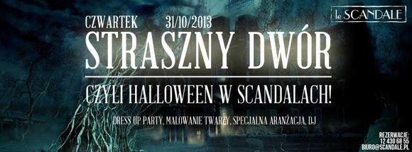 STRASZNY DWÓR, czyli Halloween w Scandalach