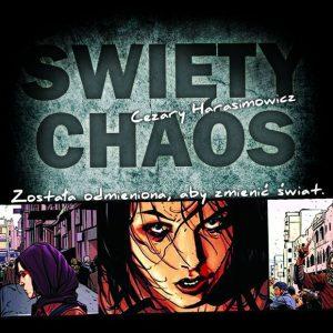 """Audioserial """"Święty chaos"""""""