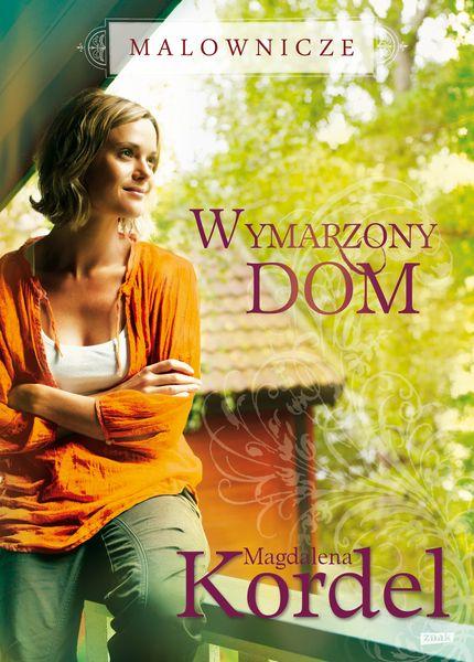 """Wymarzony dom"" Magdalena Kordel / fot. Adam Golec"