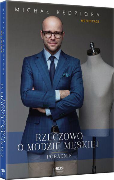 """Michał Kędziora """"Rzeczowo o modzie męskiej"""" / fot. Wiktor Franko"""