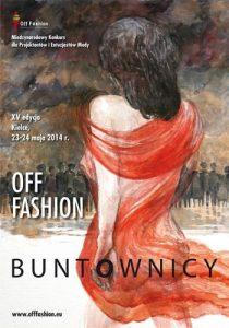 XV edycji Międzynarodowego Konkursu dla Projektantów i Entuzjastów Mody OFF Fashion