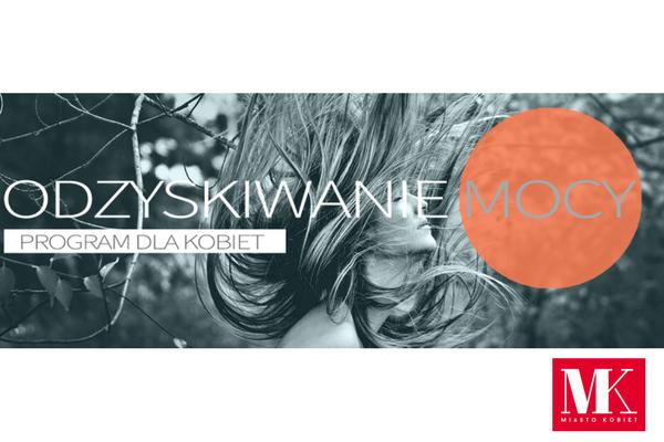 Odzyskaj swoją MOC, odkryj swój potencjał! 4 miesięczne warsztaty z Ulą Mikłasiewicz-Ziomek / fot. materiały prasowe