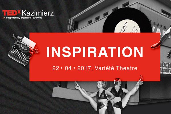 TED, TEDxKazimierz, konferencje, inspiracja