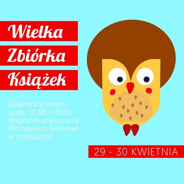 Zbiórka Książek już 29 i 30 kwietnia przy Galerii Kazimierz! / fot. materiały prasowe