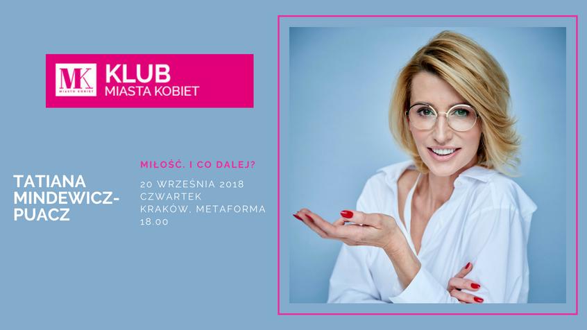 Tatiana Mindewicz-Puacz na 23. spotkaniu Klubu Miasta Kobiet