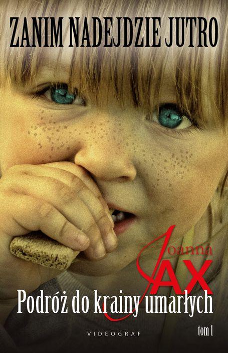 "Joanna Jax, ""Zanim nadejdzie jutro"""