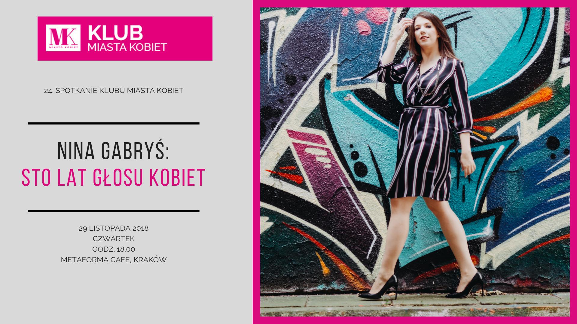 Nina Gabryś wystąi podczas 24. spotkania Klubu Miasta Kobiet