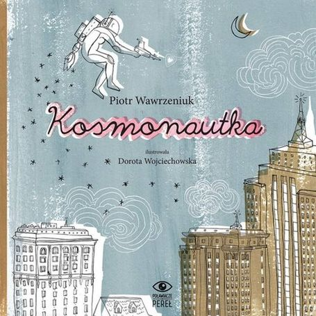 Agentka, Kosmonautka i Strażaczka