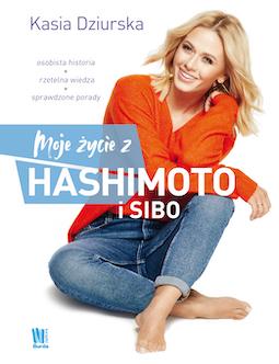 kasia dziurska moje życie z hashimoto